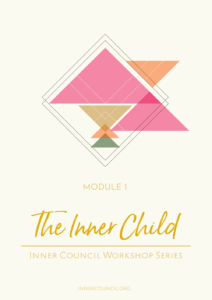 The Inner Council: Module 1 - The Inner Child